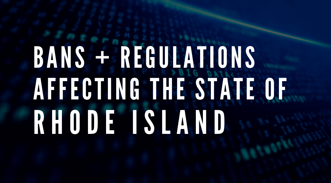 Latest Regulations Affecting the state of Rhode Island