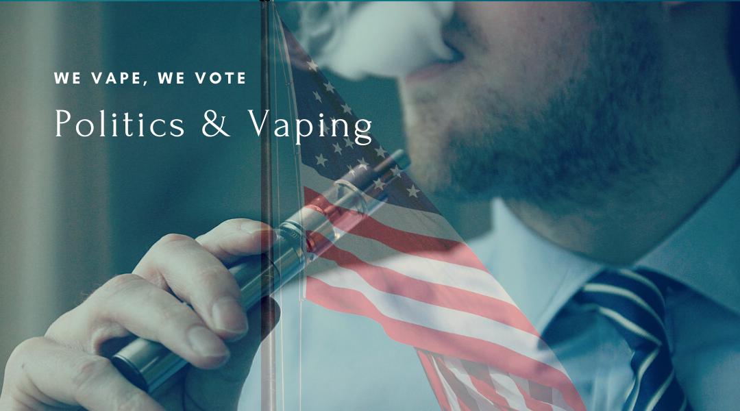 We Vape, We Vote: Politics of Vaping
