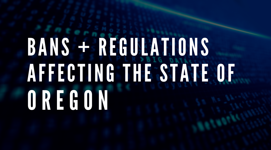 Latest Regulations Affecting the State of Oregon