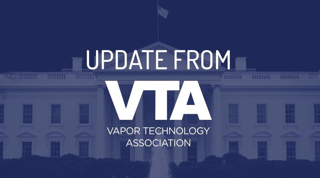 New Update from Vapor Technology Association (VTA)